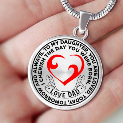 You Are Loved Today Love Dad -